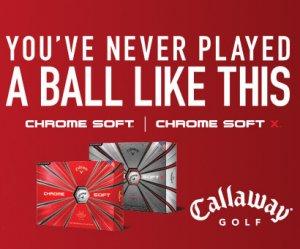Callaway Chrome Soft and Soft X